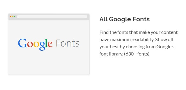 Find the fonts that make your content have maximum readability. Show off your best by choosing from Google's font library. (630+ fonts)