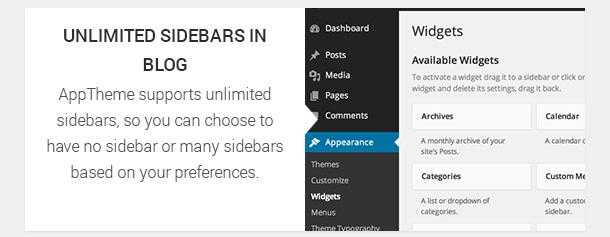 AppTheme supports unlimited sidebars, so you can choose to have no sidebar or many sidebars based on your preferences.
