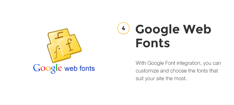 With Google Font integration, you can customize and choose the fonts that suit your site the most.