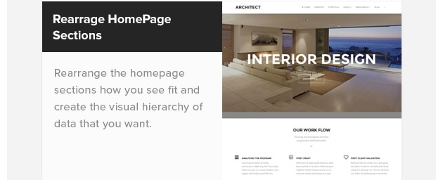 Rearrangeable Homepage Sections. Rearrange the homepage sections how you see fit and create the visual hierarchy of data that you want.