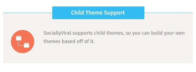 SociallyViral supports child themes, so you can build your own themes based off of it.