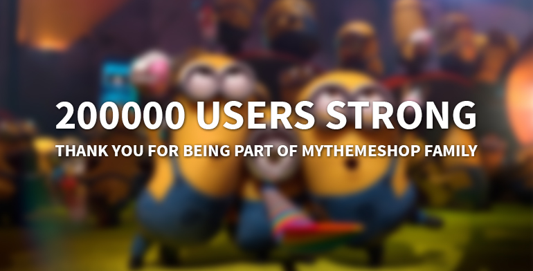 MyThemeShop 200k Users