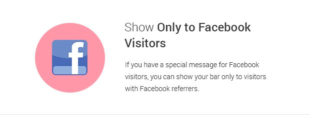Show Only to Facebook Visitors