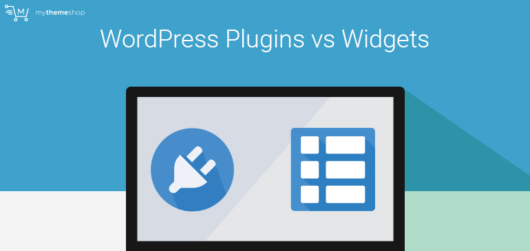 WordPress Plugins vs Widgets: How Are They Different?