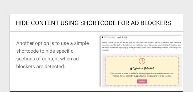 Another option is to use a simple shortcode to hide specific sections of content when ad blockers are detected.