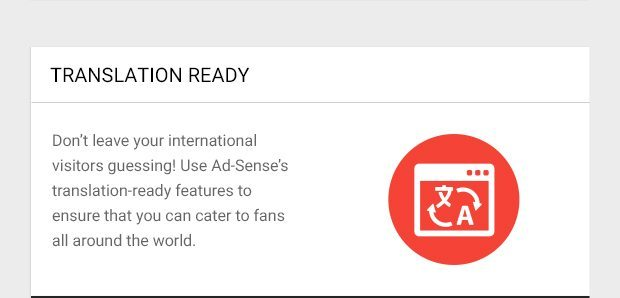Don't leave your international visitors guessing! Use Ad-Sense's translation-ready features to ensure that you can cater to fans all around the world.