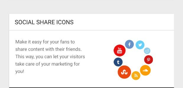 Make it easy for your fans to share content with their friends. This way, you can let your visitors take care of your marketing for you!