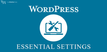 WordPress-Essential-Settings