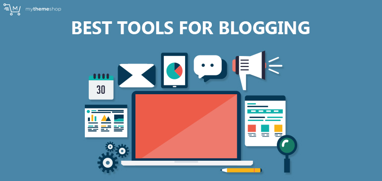best-tools-for-blogging