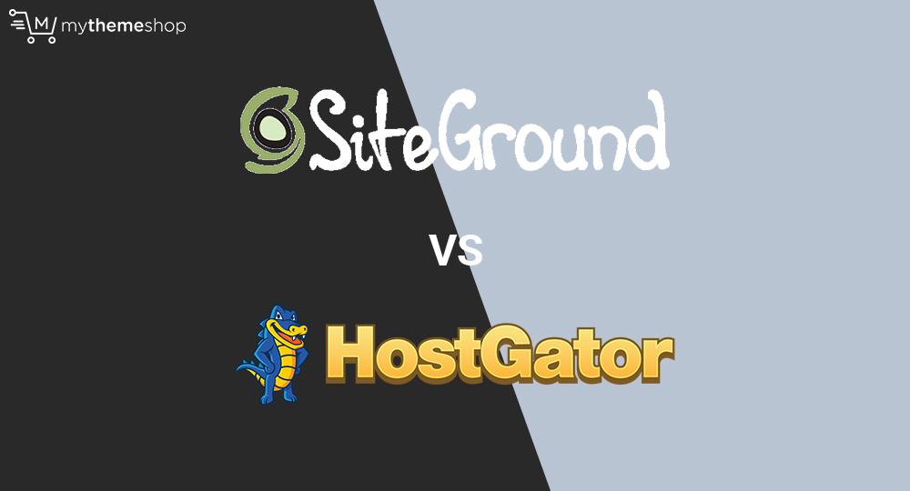 Siteground-vs-hostgator